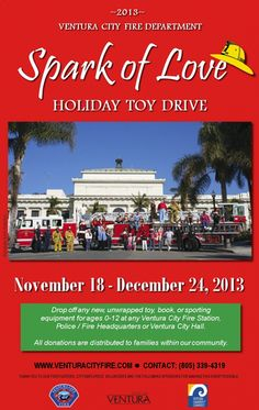 VENTURA COUNTY FIRE FIGHTERS SPARK OF LOVE TOY DRIVE The Spark of Love Toy Drive: Igniting The Spirit of Giving in Oxnard, Camarillo and Ventura