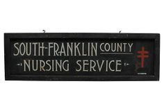 One Kings Lane - Signs of the Times - Nursing Service Sign
