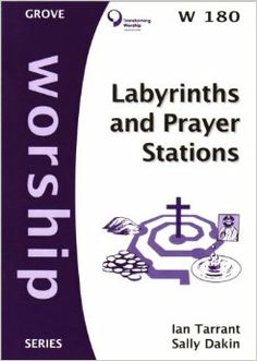 Prayer Labyrinth | Labyrinths and Prayer Stations (Worship): Ian Tarrant: 9781851745685 ...