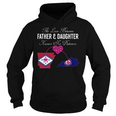 This matching father and daughter shirt will be a great gift for you or your friend: The Love Between Father and Daughter Knows No Distance - Arkansas Kentucky Tee Shirts T-Shirts