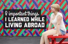 8 important things I learned while living abroad in the US