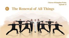 """Musical Show """"Chinese Gospel Choir Episode 13"""" (6): The Renewal of All T..."""