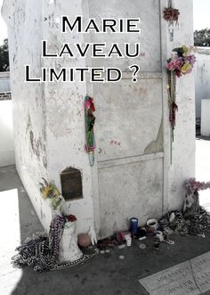 Marie Laveau Limited? How Is This Going To Work? - restricted access to her tomb to be instituted by Archdiocese of New Orleans...click to read more and scroll down to the comments to sign the petition