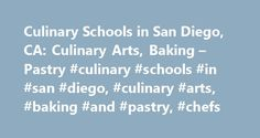 Culinary Schools in San Diego, CA: Culinary Arts, Baking – Pastry #culinary #schools #in #san #diego, #culinary #arts, #baking #and #pastry, #chefs http://fiji.nef2.com/culinary-schools-in-san-diego-ca-culinary-arts-baking-pastry-culinary-schools-in-san-diego-culinary-arts-baking-and-pastry-chefs/  # Culinary Schools in San Diego Long known for fish tacos and Mexican fare, the San Diego food scene combines the best of old world flavors with the latest dining trends and cuisines. Residents…