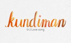 """""""Kundiman"""" 36 Of The Most Beautiful Words In The Philippine Language Unusual Words, Weird Words, Rare Words, Unique Words, Cool Words, Tagalog Words, Tagalog Quotes, Most Beautiful Words, Pretty Words"""