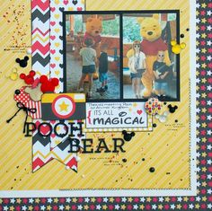 Pooh Bear - Scrapbook.com- made with the Magic collection by Queen & Company