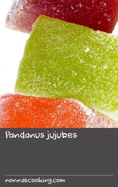 Pandanus jujubes | Start this recipe a day ahead. Substitute desired amount of food colouring (see notes below) and toss in crushed dehydrated fruit for fruit-flavoured jubes.