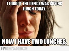 now I have two lunches :(