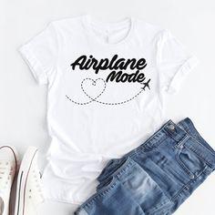 Airplane Mode T-shirt Women Stylish Wanderlust Travel Vacay Tshirt