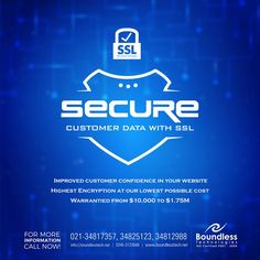 The strongest and most flexible protection for your website with SSL Certificate  Improved Customer Confidence In your website highest Encryption At our lowest possible Cost Warrantied From $10,000 To $1.75M.  Contacts! visit:+92-21 34817357, 34812988, 34825123, 0345-3133668.  #strongest #flxible #Sslcertificate #highestwebsite #business #branding #boundlesstechnologiespakistan