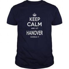 I Love Hanover County Shirts keep calm Hanover Tshirts Sunfrog Guys ladies tees Hoodie Sweat Vneck Shirt for Men and women T shirts