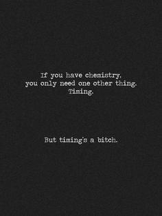 Uggh. It most certainly is. But I can't argue with it. If it's bad timing, it's probably not meant to be.