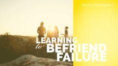Learning to Befriend Failure - SkEye Studios