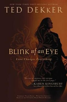 ted dekker books | Blink of an Eye, by Ted Dekker Christian Book Reviews And Information