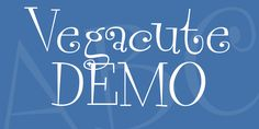New free font 'Vegacute DEMO' by Pizzadude · Free for personal use · #freefont #font