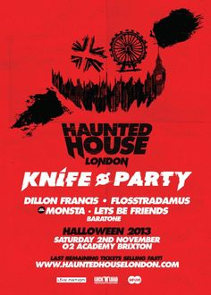 Haunted House | Brixton Academy | London | https://beatguide.me/london/event/brixton-academy-knife-party-presents-haunted-house-20131102/poster/