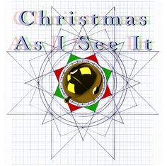 """""""Christmas As I See It"""" ~ Album Cover. Order your copy today! $8.00 plus two dollars s/h."""