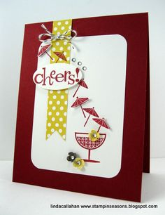 Cheers! by abbysmom2198 - Cards and Paper Crafts at Splitcoaststampers