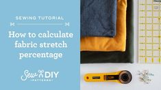 Learn all about fabric stretch, including sewing terminology and how to calculate the stretch of your fabric. Calculator, Sewing Tutorials, Stretches, Fabric, Pattern, Diy, Youtube, Tejido, Tela