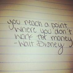 walt disney, quotes, sayings, motivational, money, work