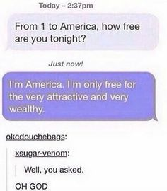 Roasting America and stating your standards America Tumblr, Laugh Till You Cry, Funny Memes, Hilarious, Funny Tumblr Posts, One Liner, Good Jokes, Just Amazing, Awesome