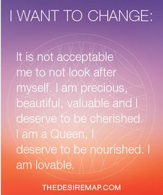 <3 I AM PRECIOUS & CHERISHED <3 The Desire Map: a multimedia program for goals w/ soul.  DanielleLaPorte.com/thedesiremap