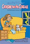 """Catherine Find Her Courage ebook. Book that explains to children the nature of fear and teaches them techniques to """"find their courage."""" $4.99"""