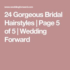 24 Gorgeous Bridal Hairstyles | Page 5 of 5 | Wedding Forward