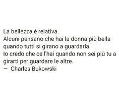 #bukowski #charlesbukowski #bukowskiquotes #quotes #lovequotes #love #aforismi #aforismicelebri #citazionilibri #citazionitumblr #citazioni… Charles Bukowski, Cute Quotes, Best Quotes, Quotes Bukowski, Italian Quotes, Sentence Writing, Love Phrases, Phobias, Love Poems
