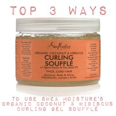 Top 3 Ways to Use Shea Moisture's Organic Coconut & Hibiscus Curling Gel Soufflé Natural Hair Tips, Natural Hair Journey, Natural Curls, Natural Hair Styles, Going Natural, Natural Brown, Thick Curly Hair, Curly Hair Styles, Curly Girl