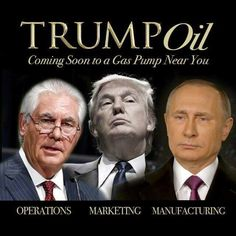 The Donald and his buddy Vladimir along with Exxon Mobil just screwed America for the next 4 years! We are in YUGE trouble! BIGLY!  It's official, the USA is really just an oil company with an army.