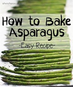 How to cook asparagus in the oven. All you need is some lemon pepper, salt, pepper, olive oil and fresh asparagus! by pansy How To Cook Asparagus, Fresh Asparagus, Baked Asparagus Recipes, Healthy Cooking, Healthy Snacks, Cooking Recipes, Side Dish Recipes, Vegetable Recipes, Side Dishes