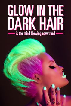 Special black light sensitive hair dye will actually make your tresses glow. The stand-out color trend will totally amp up any 'do – braids are instantly transformed into neon ropes, and curls become glowing spirals of light.