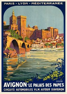 Avignon 1920 France - Beautiful Vintage Poster Reproductions. This vertical French travel poster features a town with castle like towers on the rivers edge and an arched bridge leading to it. Giclee Advertising Print. Classic Posters