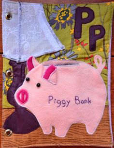 P is for Piggy Bank . . . Alphabet quiet book page