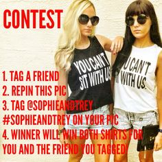 "Only ONE more day left to enter the contest! Follow the steps  to enter to WIN the ""You Can't Sit With Us"" shirts for your and the friend you tag!!! Winner will be chosen TOMORROW Thursday! Have fun and Good Luck! Xoxo!"