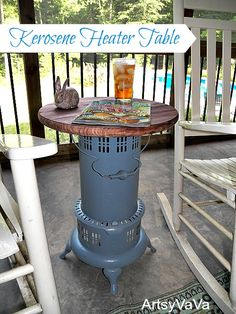 Do you need a cool side table? Maybe it's a kerosene heater that you really need! Not you … - Upcycled Furniture Repurposed Repurposed Items, Repurposed Furniture, Rustic Furniture, Painted Furniture, Diy Furniture, Outdoor Furniture, Blue Furniture, Furniture Refinishing, Furniture Assembly