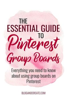 Pinterest Group Boards: Are you making use of this essential Pinterest feature to grow you blog traffic? Read up on where to find group boards to join, how to get invited to group boards and how to create and manage your own group board. | group boards on
