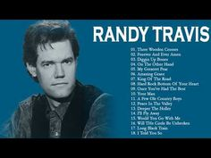 Randy Travis Greatest Hits - Randy Travis Best Of Full Album 2018 Old Country Music, Country Hits, Country Songs, Male Country Artists, Male Country Singers, Peace In The Valley, Randy Travis, Song Playlist, Faith In Humanity