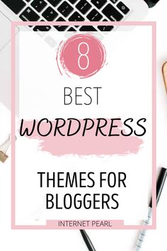 Are you looking for professional WordPress themes for your website? Here are the 8 best WordPress Themes for bloggers. #blogthemes #wordpress #wordpresstutorials #blogdesignwordpress #wordpressdesign #bloggingtips #bloggingideas #wordpresstips