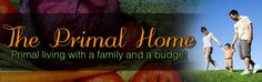 Primal kids Great blog on Primal living with a family and on a budget