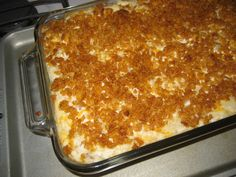 Best Potato Casserole Ever...    I have been making these for 10 years.  I use rice krispies on top. Yummy.