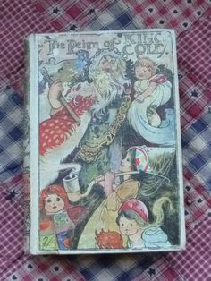 CHARLES ROBINSON The Reign of Old King Cole 1st edition 1901 150 illustrations