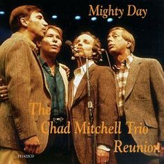 """Mighty Day"" - The Chad Mitchell Trio Reunion -- Fr. Joe Frazier is on the far right"