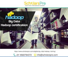 Big Data Hadoop certification training course is designed by the experts targeting the needs of the industry. For better Big Data understanding, ScholarsPro trains online Hadoop developer, administrator, Hadoop testers, and analytics professionals. On completion, a certification is given that will add to the CV and salary. https://www.scholarspro.com/eligible-big-data-hadoop-training/ #BigData #Hadoop #BigDataHadoopCertification