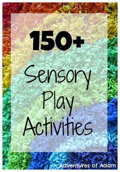 Adventures of Adam 150 Sensory Play Activities