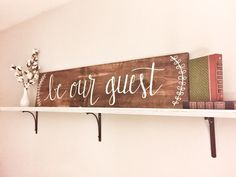 be our guest wooden sign. Farmhouse Design, Rustic Farmhouse, Farmhouse Style, Guest Bedroom Decor, Guest Rooms, Bedroom Ideas, Master Bedroom, Be Our Guest Sign, Painted Wooden Signs