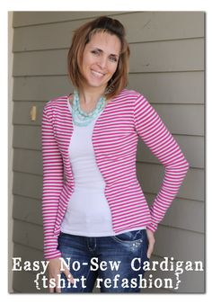no-sew Cardigan made from an old t-shirt. Good use for some of the large post-preggo shirts in my closet!