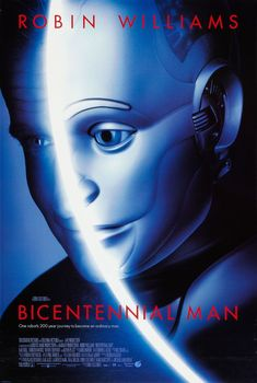 Directed by Chris Columbus. With Robin Williams, Embeth Davidtz, Sam Neill, Oliver Platt. An android endeavors to become human as he gradually acquires emotions. Man Movies, Sci Fi Movies, Good Movies, Oliver Platt, Bicentennial Man, Robin Williams Movies, Isaac Asimov, Movies Worth Watching, Original Movie Posters