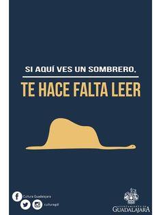 Si aquí ves un sombrero, te hace falta LEER...